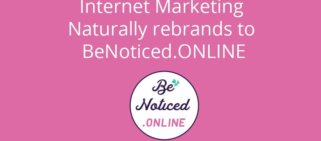 internet marketing naturally rebrands to be noticed online